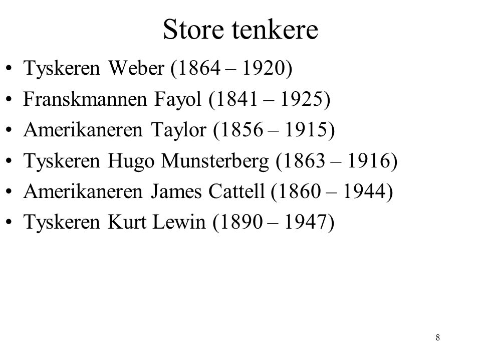 Store tenkere Tyskeren Weber (1864 – 1920)