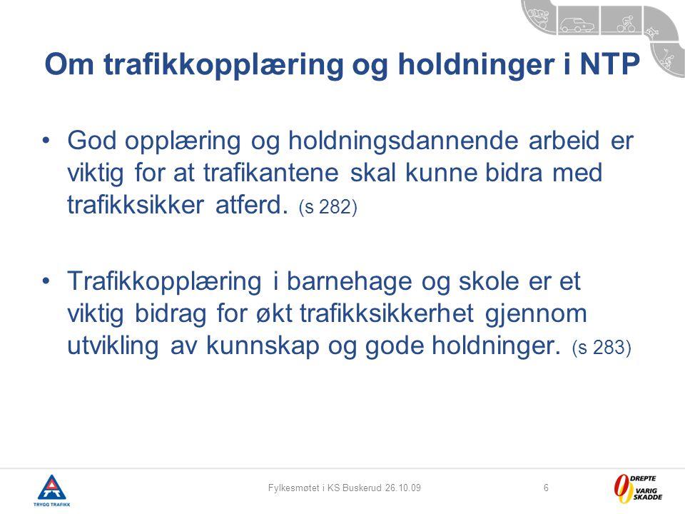 Om trafikkopplæring og holdninger i NTP