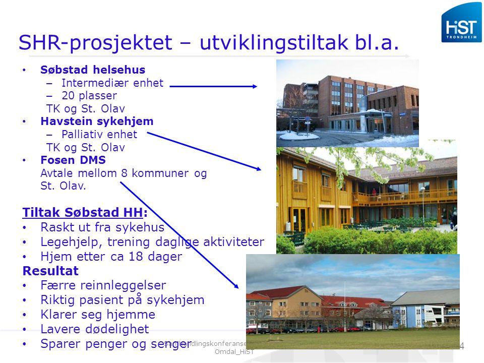 SHR-prosjektet – utviklingstiltak bl.a.