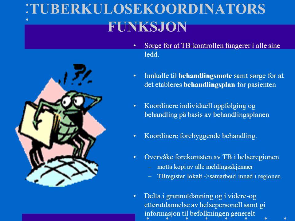 TUBERKULOSEKOORDINATORS FUNKSJON