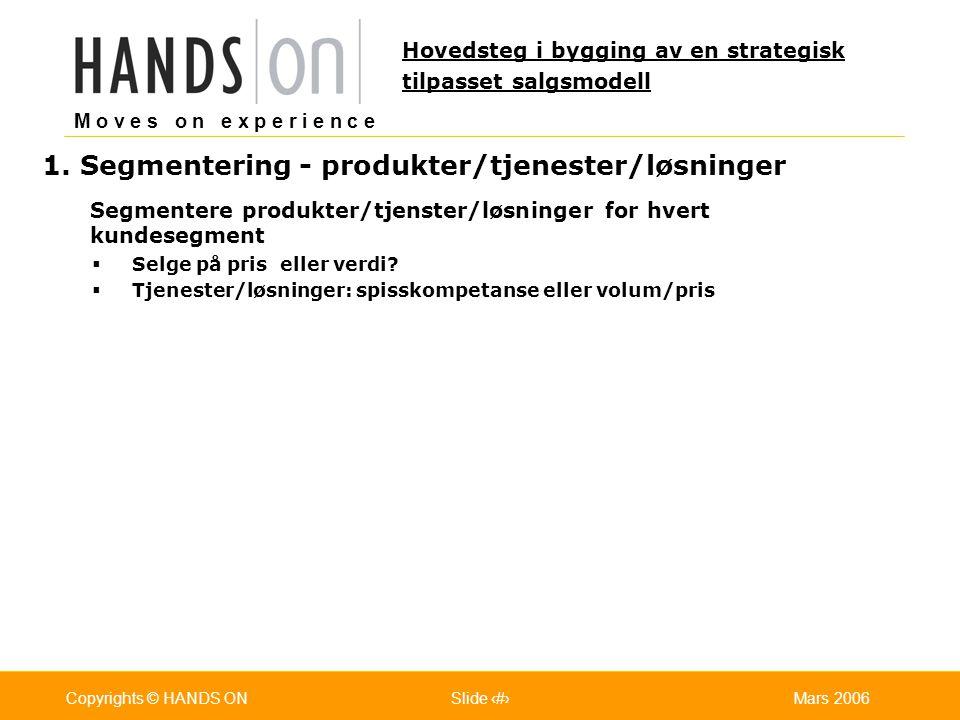 1. Segmentering - produkter/tjenester/løsninger