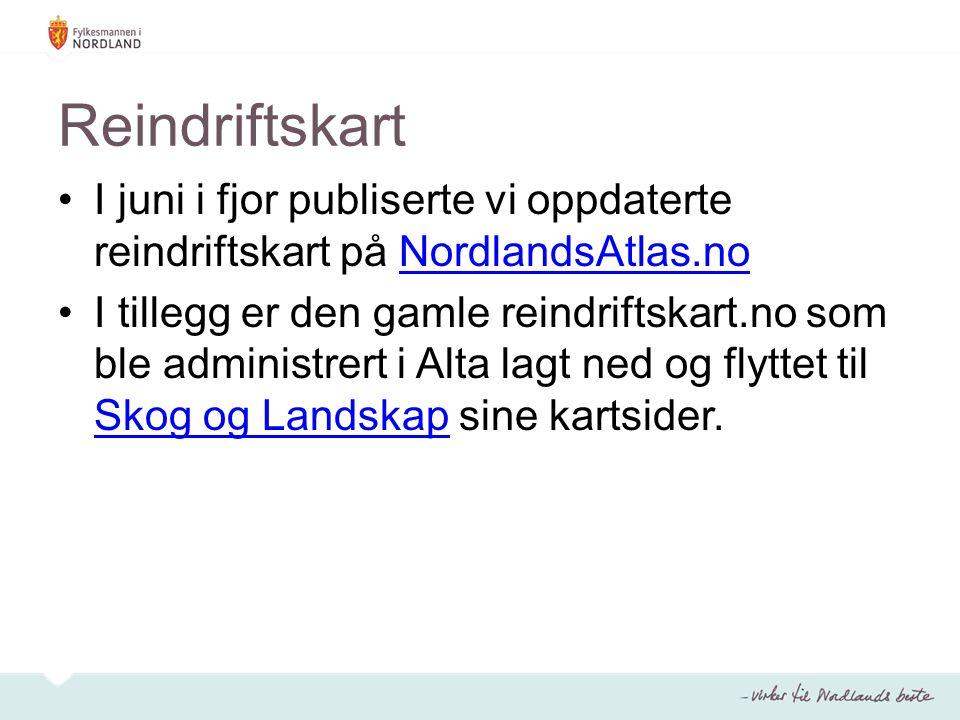 Reindriftskart I juni i fjor publiserte vi oppdaterte reindriftskart på NordlandsAtlas.no.