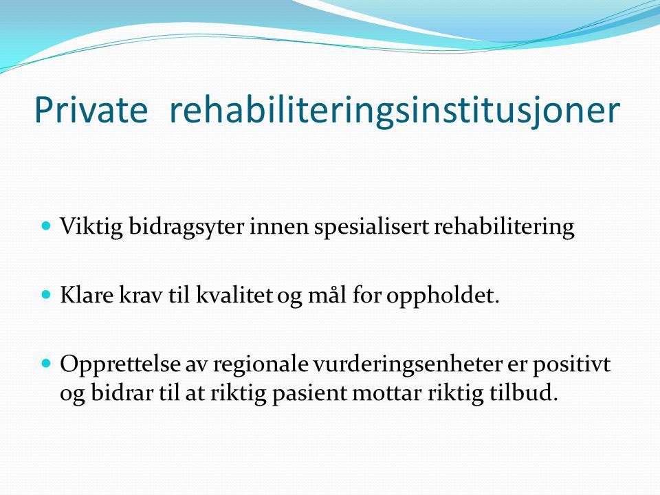 Private rehabiliteringsinstitusjoner