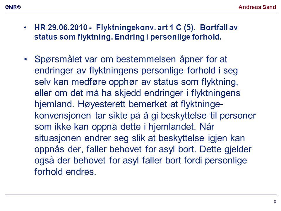 HR 29. 06. 2010 - Flyktningekonv. art 1 C (5)