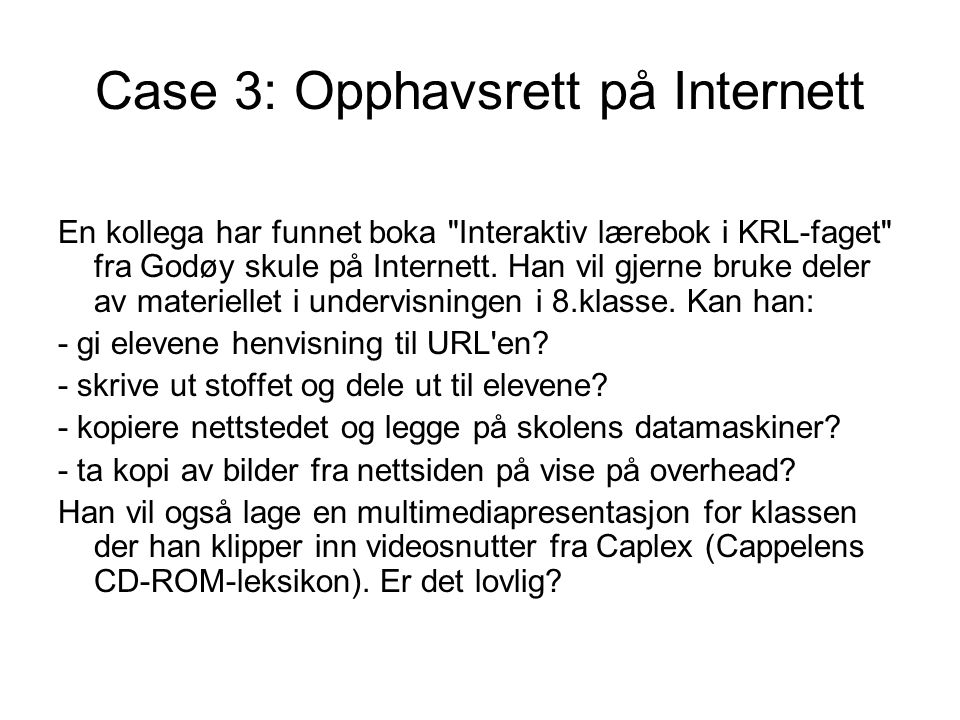 Case 3: Opphavsrett på Internett