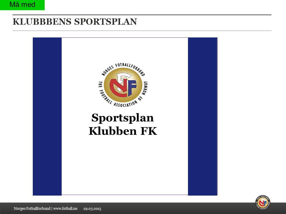 Sportsplan Klubben FK KLUBBBENS SPORTSPLAN |