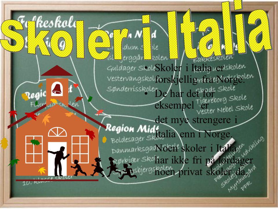 Skoler i Italia Skoler i Italia er forskjellig fra Norge.