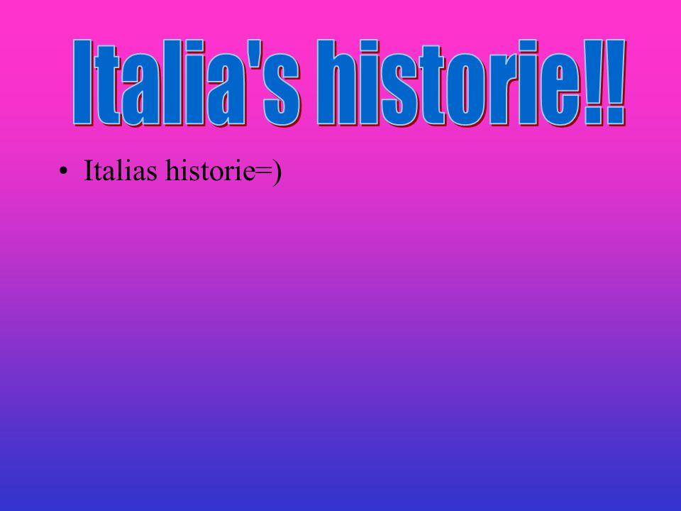 Italia s historie!! Italias historie=)