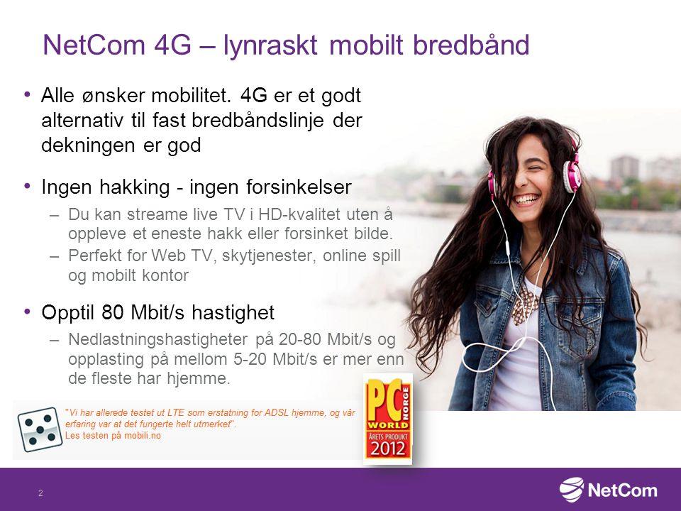 NetCom 4G – lynraskt mobilt bredbånd