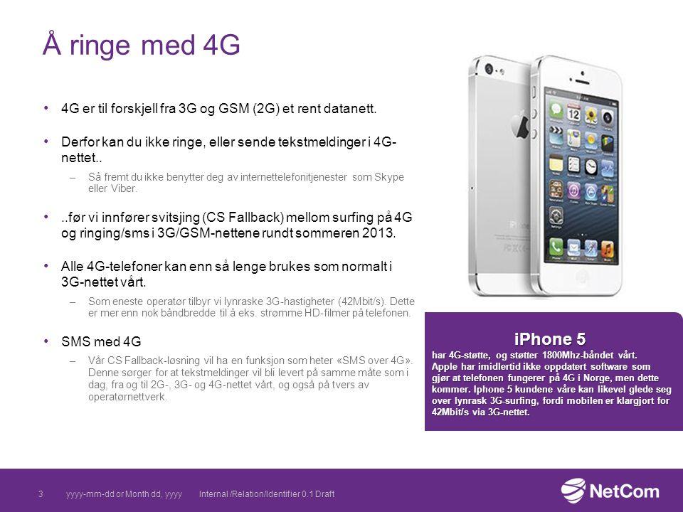 09 April 2017 Å ringe med 4G. 4G er til forskjell fra 3G og GSM (2G) et rent datanett.