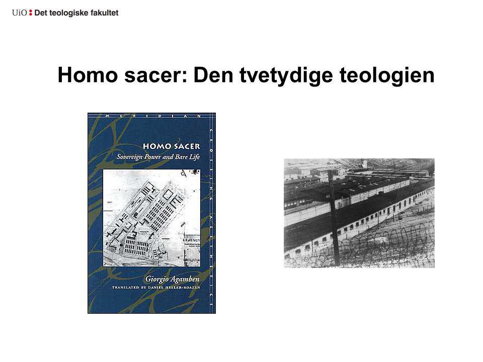 Homo sacer: Den tvetydige teologien