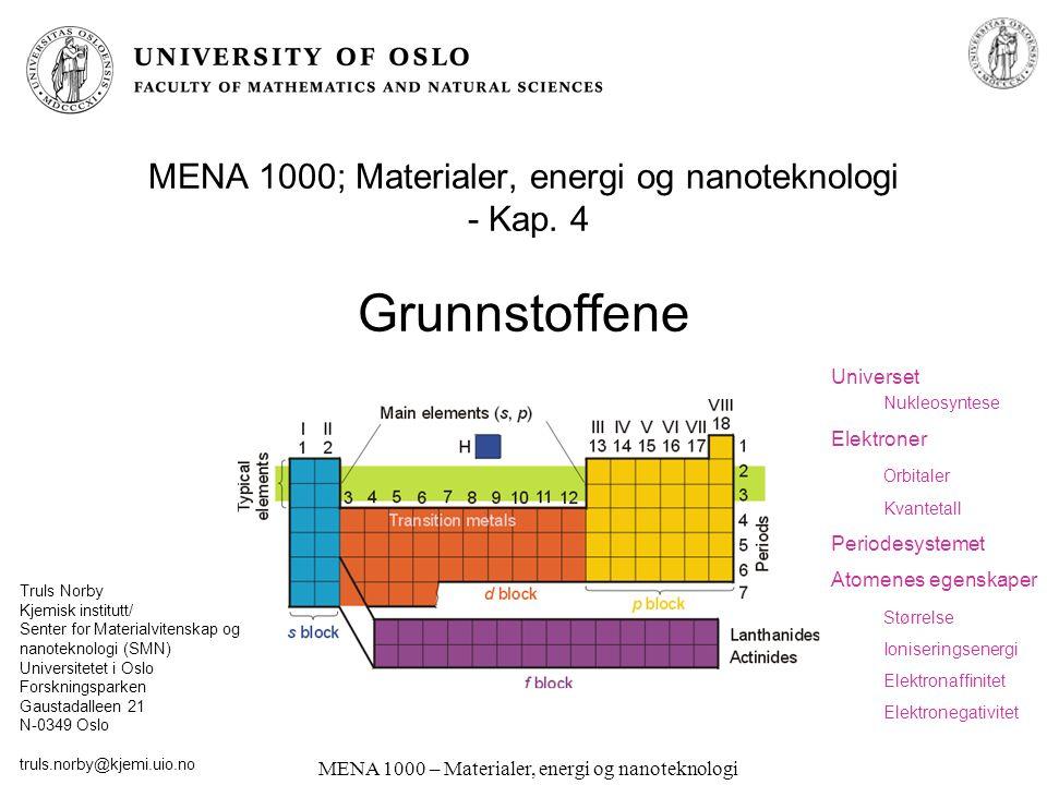 MENA 1000; Materialer, energi og nanoteknologi - Kap. 4 Grunnstoffene