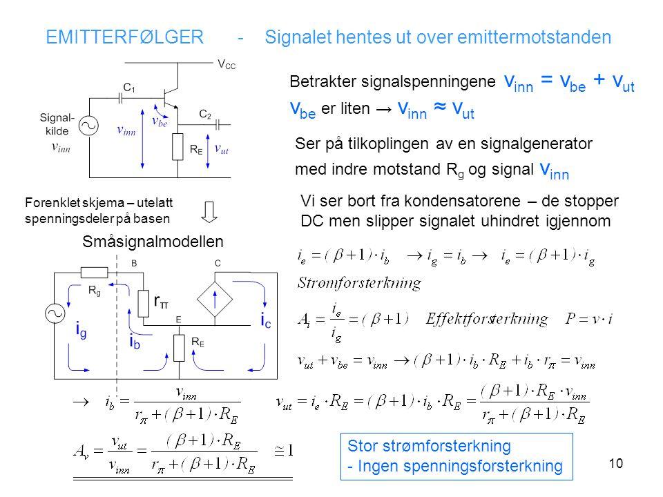 EMITTERFØLGER - Signalet hentes ut over emittermotstanden