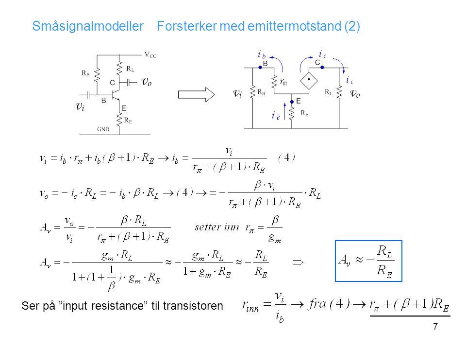 Småsignalmodeller Forsterker med emittermotstand (2)
