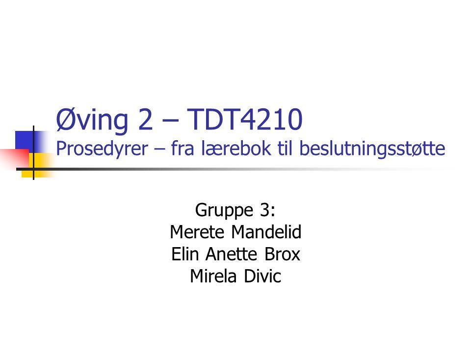 Øving 2 – TDT4210 Prosedyrer – fra lærebok til beslutningsstøtte