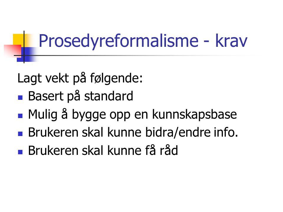 Prosedyreformalisme - krav