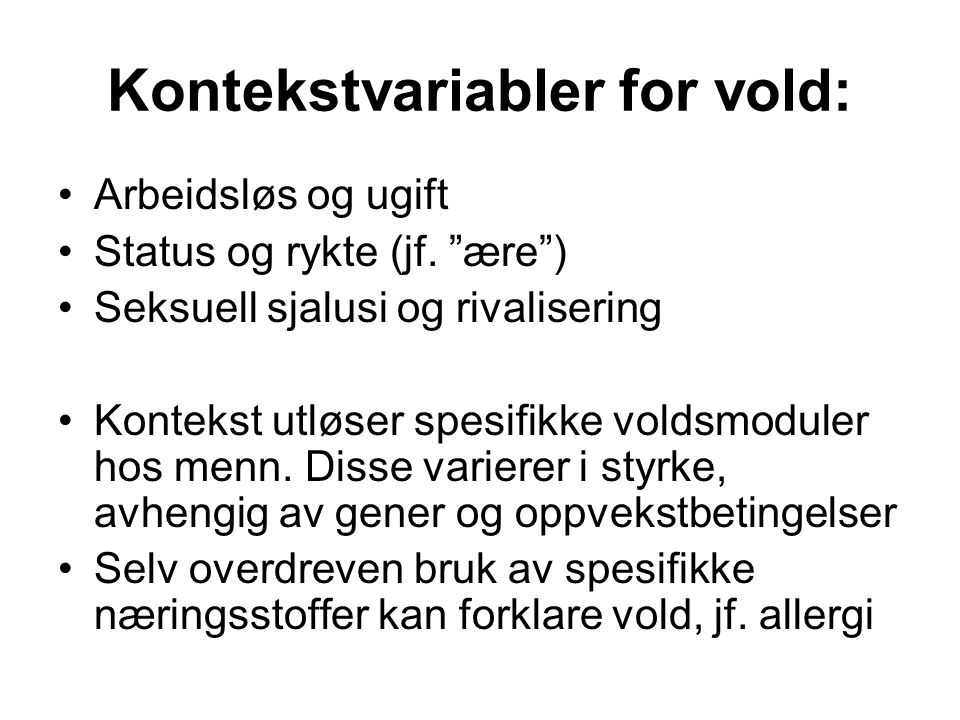 Kontekstvariabler for vold: