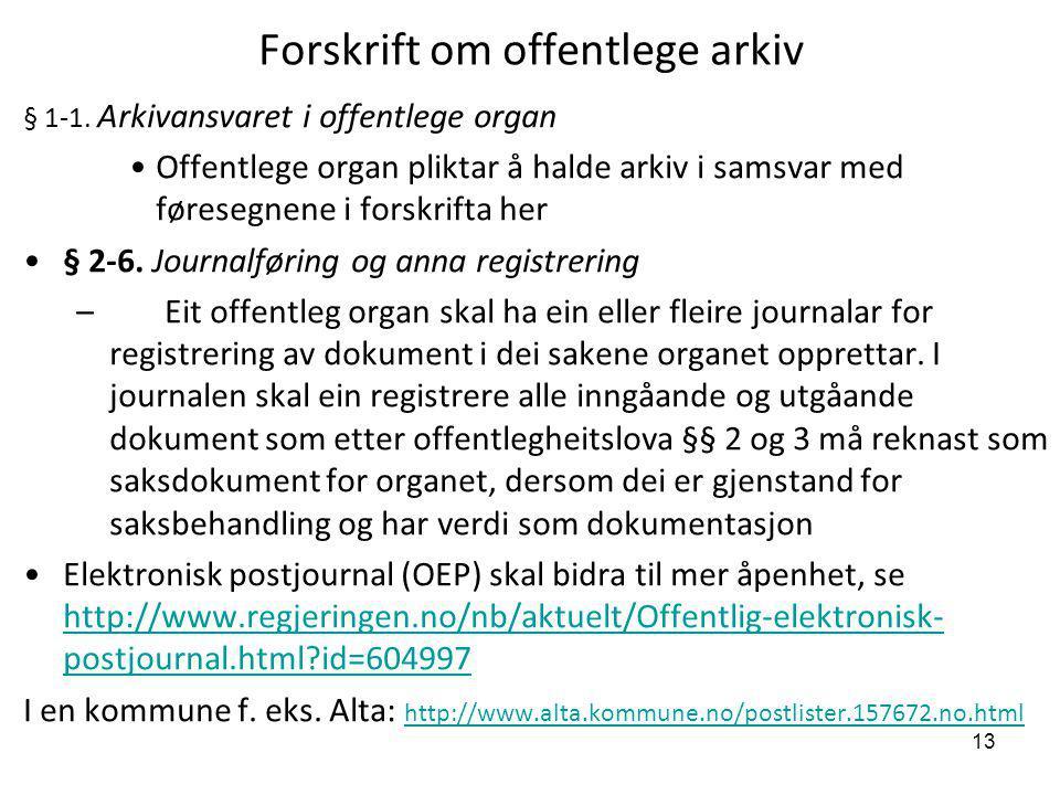 Forskrift om offentlege arkiv
