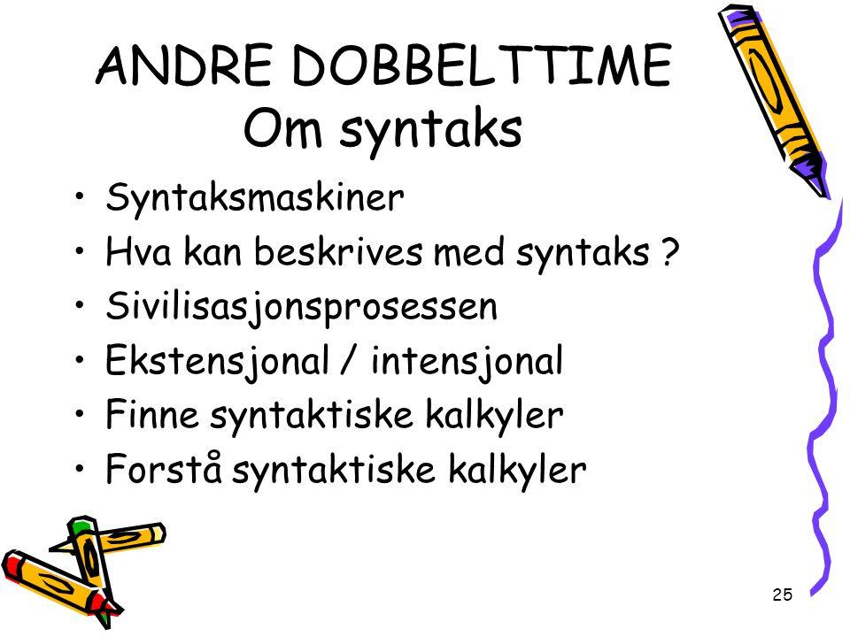 ANDRE DOBBELTTIME Om syntaks