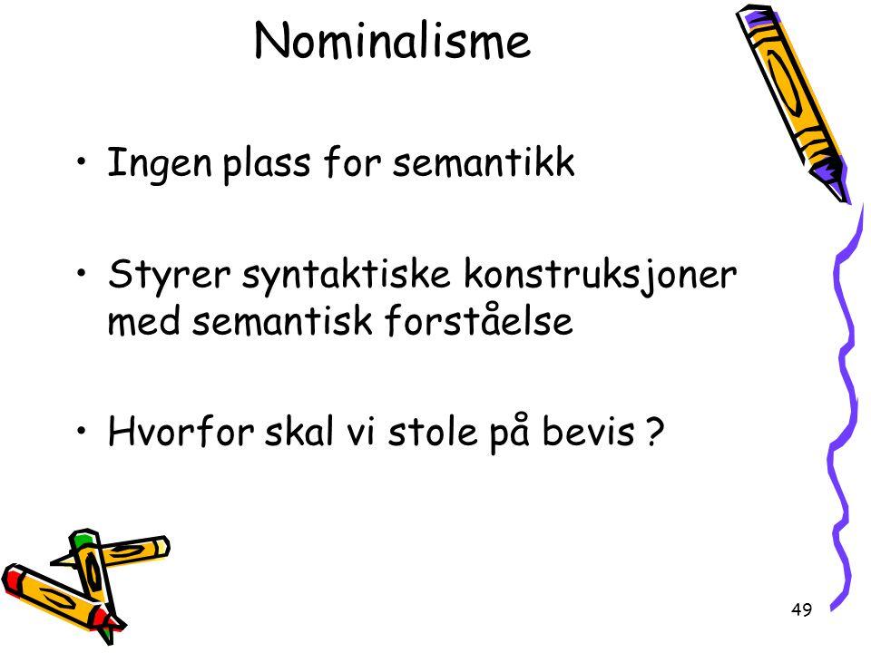 Nominalisme Ingen plass for semantikk