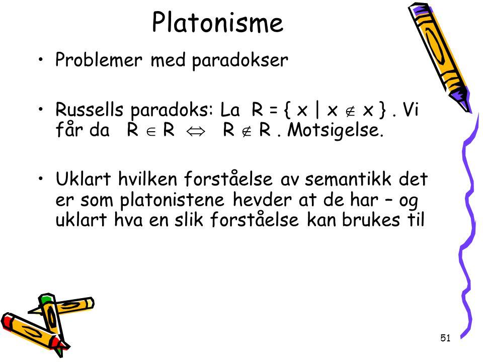 Platonisme Problemer med paradokser