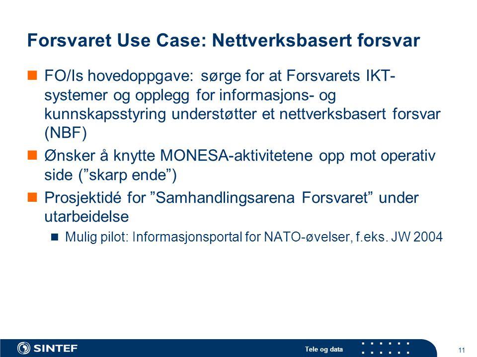 Forsvaret Use Case: Nettverksbasert forsvar