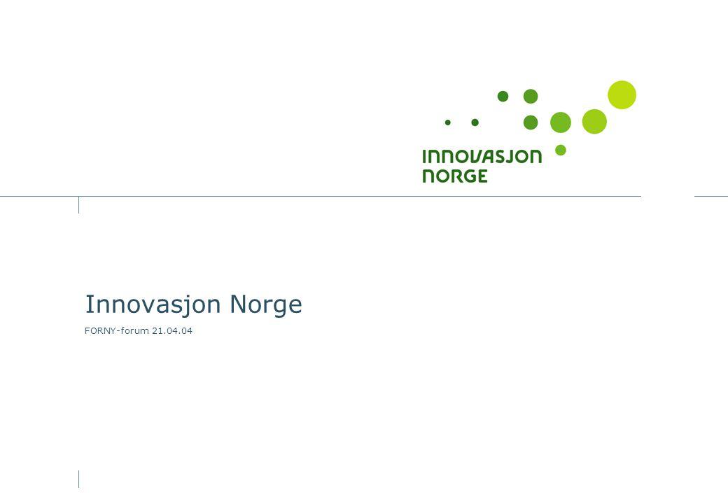 Innovasjon Norge FORNY-forum 21.04.04