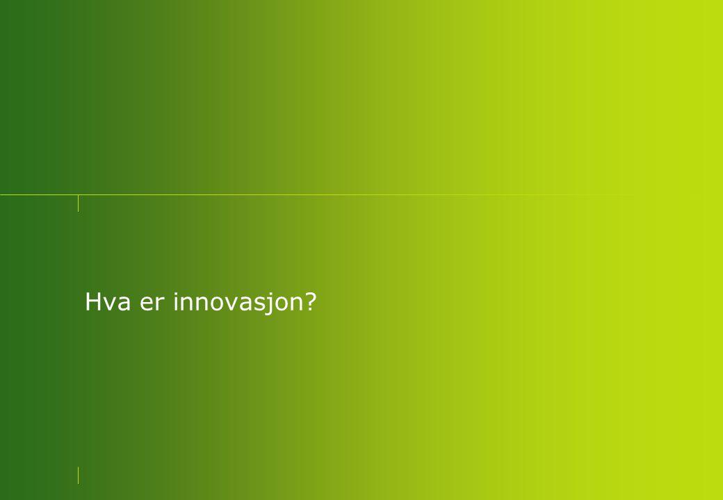 Hva er innovasjon