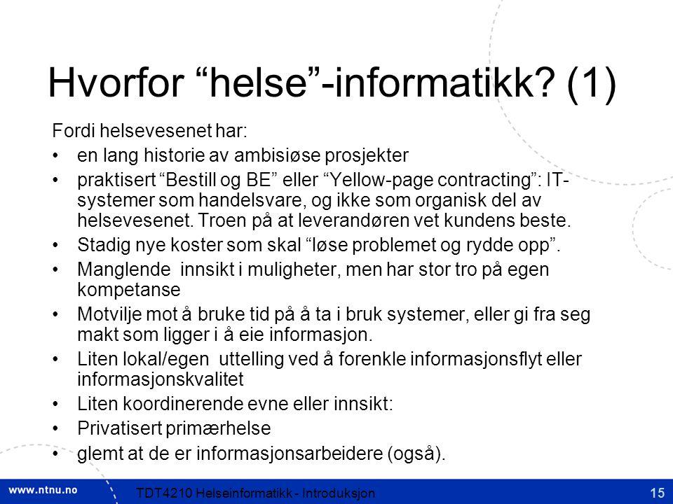 Hvorfor helse -informatikk (1)