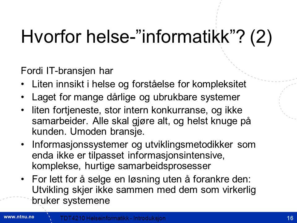 Hvorfor helse- informatikk (2)