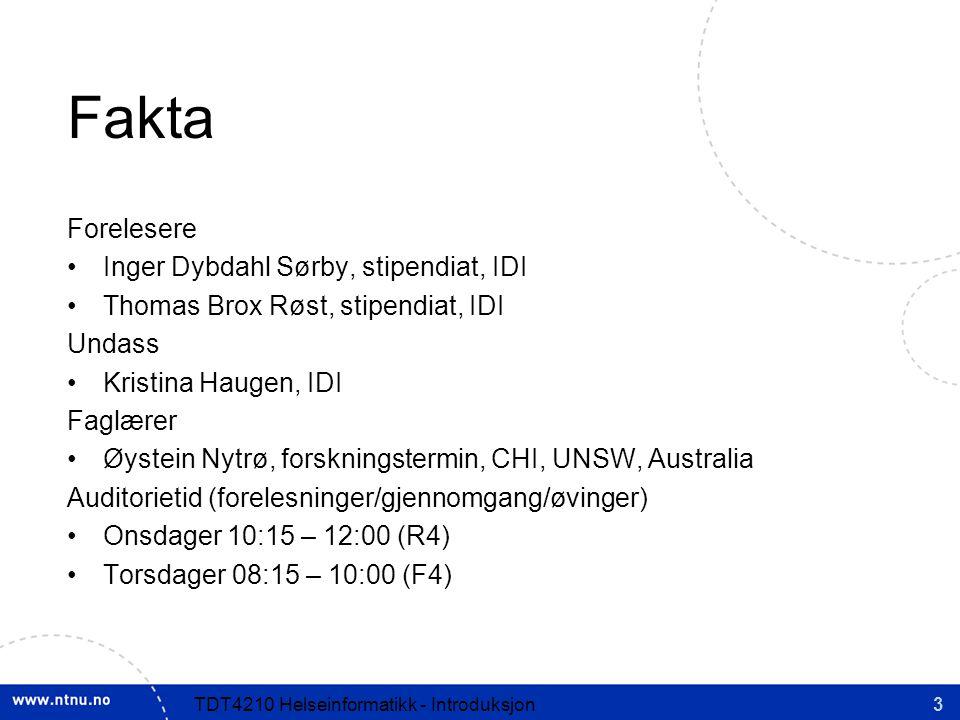 Fakta Forelesere Inger Dybdahl Sørby, stipendiat, IDI