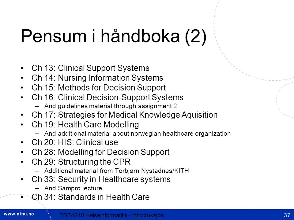 Pensum i håndboka (2) Ch 13: Clinical Support Systems