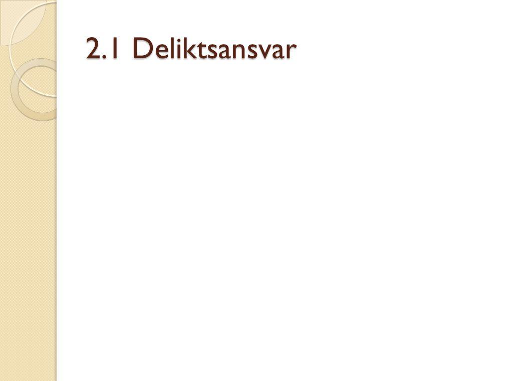 2.1 Deliktsansvar