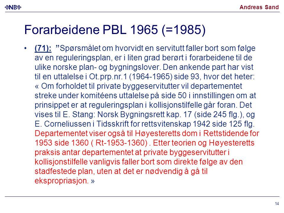 Forarbeidene PBL 1965 (=1985)