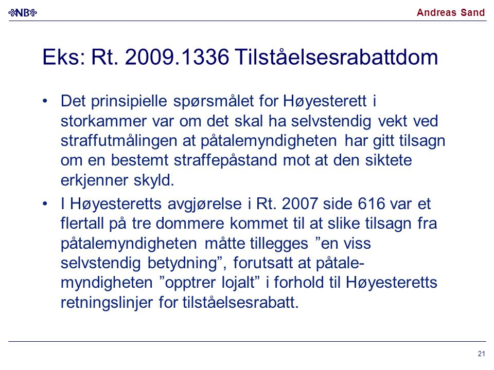 Eks: Rt. 2009.1336 Tilståelsesrabattdom