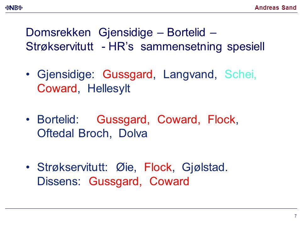 Domsrekken Gjensidige – Bortelid – Strøkservitutt - HR's sammensetning spesiell