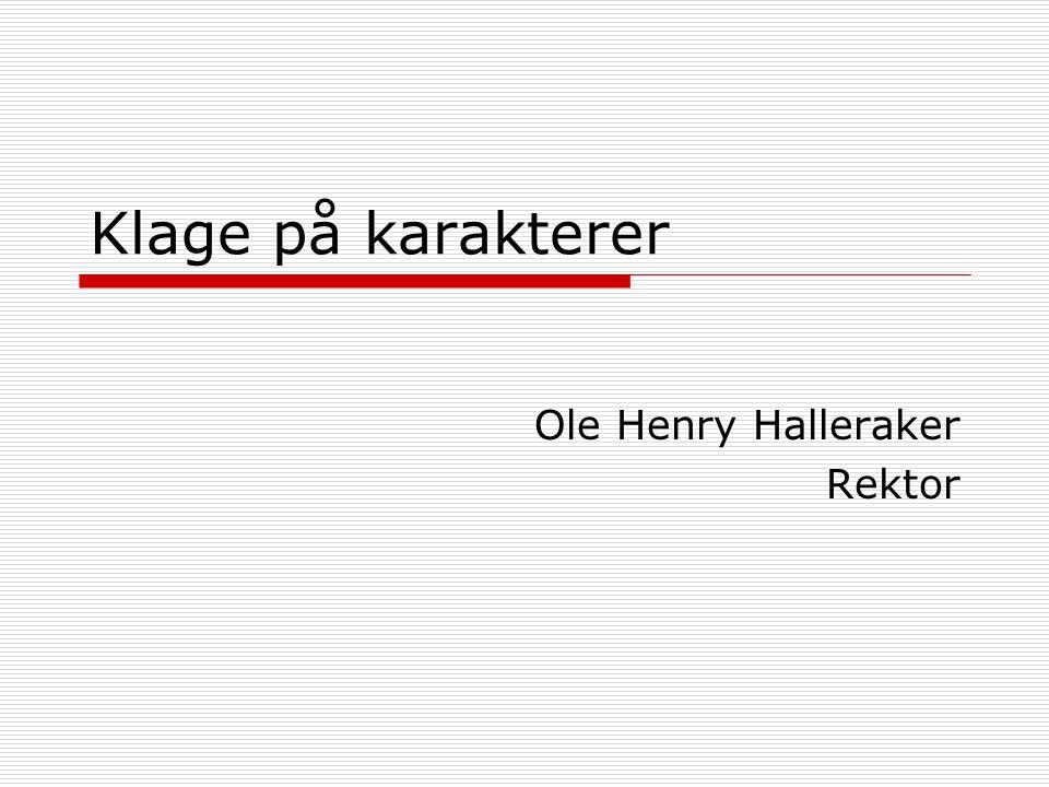 Ole Henry Halleraker Rektor