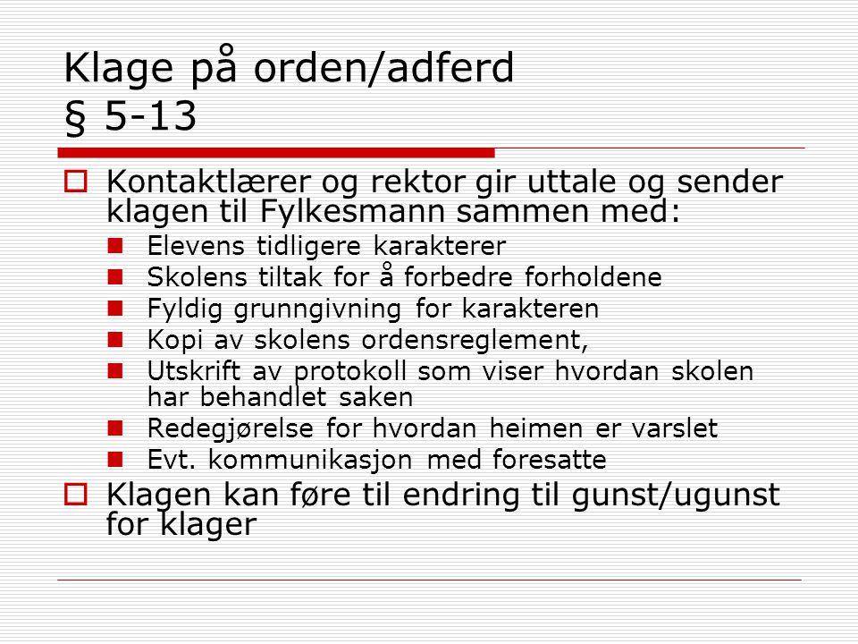 Klage på orden/adferd § 5-13