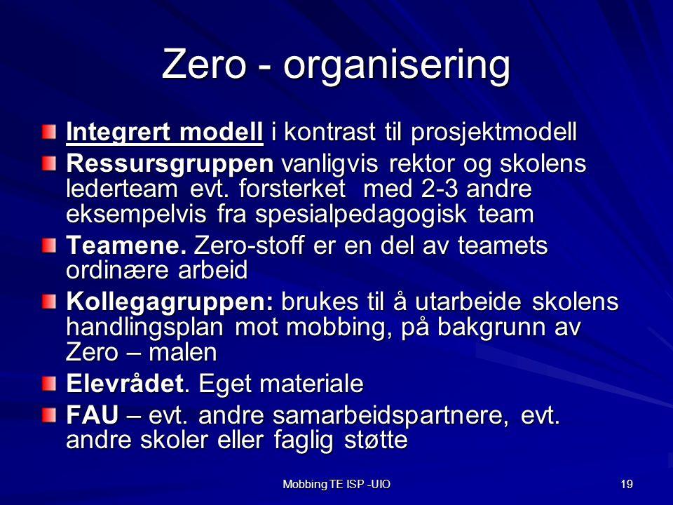 Zero - organisering Integrert modell i kontrast til prosjektmodell