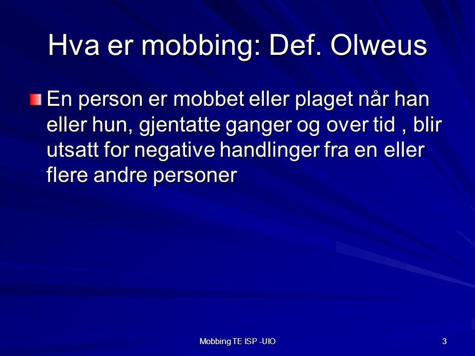 Hva er mobbing: Def. Olweus