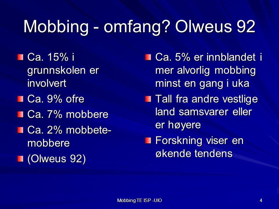 Mobbing - omfang Olweus 92