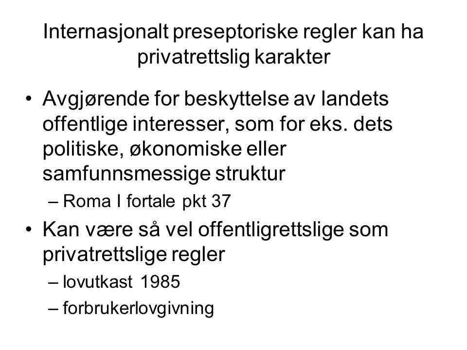 Internasjonalt preseptoriske regler kan ha privatrettslig karakter