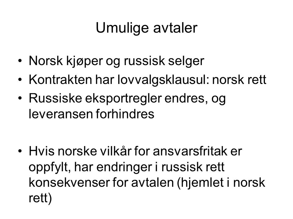 Umulige avtaler Norsk kjøper og russisk selger