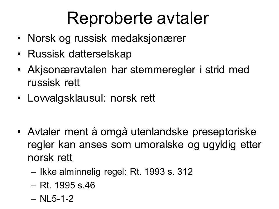Reproberte avtaler Norsk og russisk medaksjonærer