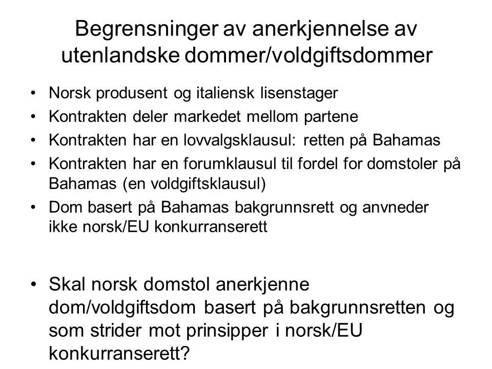 Begrensninger av anerkjennelse av utenlandske dommer/voldgiftsdommer