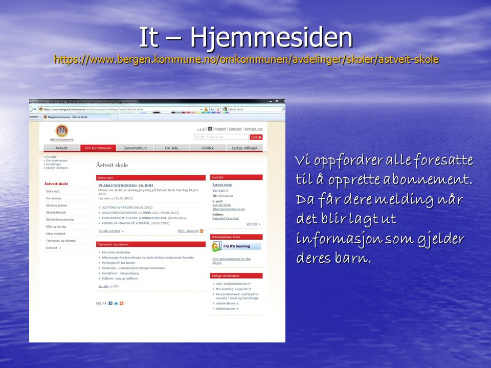 It – Hjemmesiden https://www. bergen. kommune