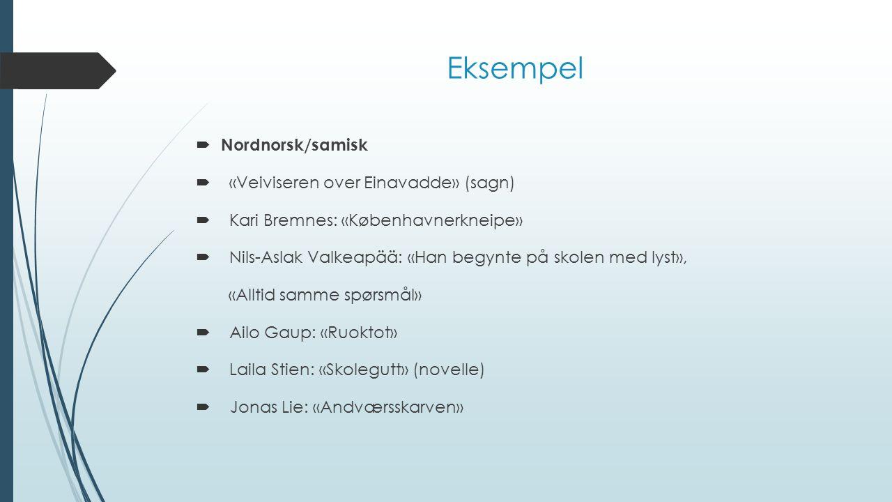 Eksempel Nordnorsk/samisk «Veiviseren over Einavadde» (sagn)