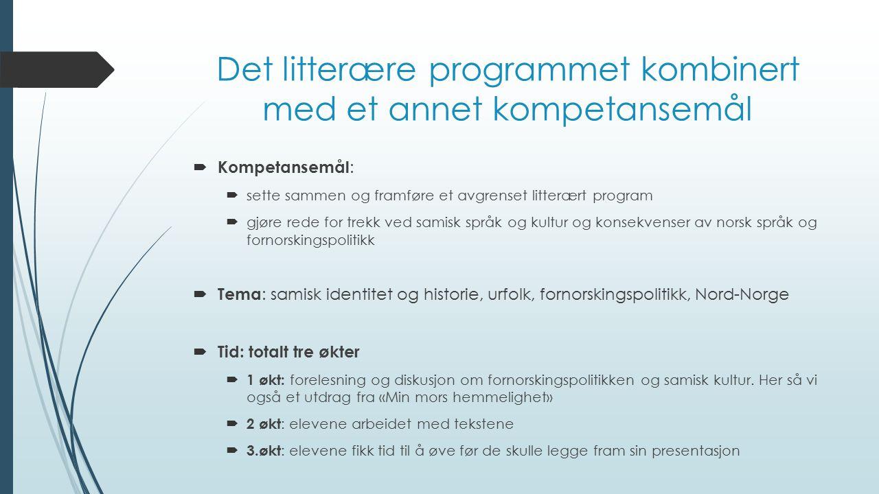 Det litterære programmet kombinert med et annet kompetansemål