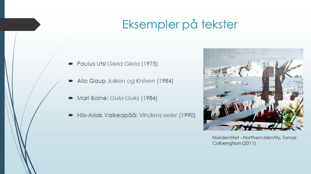 Eksempler på tekster Paulus Utsi Giela Giela (1975)