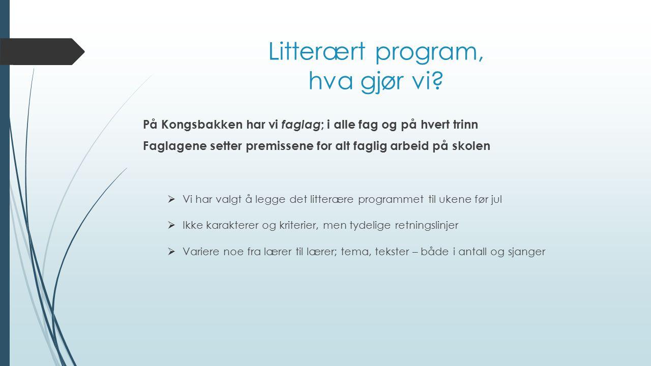 Litterært program, hva gjør vi